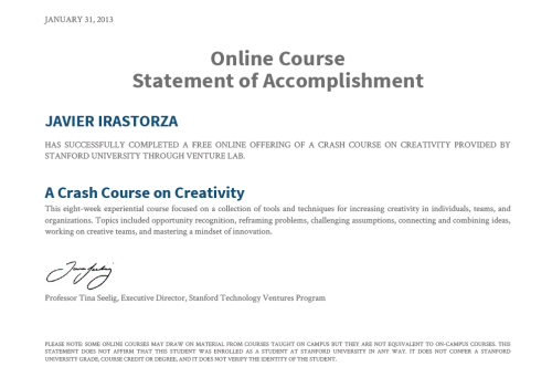 "Statement of Accomplishment of ""A Crash Course on Creativity"", Stanford Venture Lab."