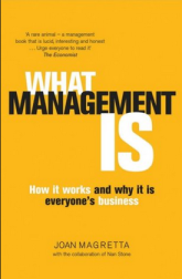 """What management is"", by Joan Magretta."